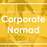 Corporate Nomad: Dream or New Reality?